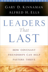 Leaders That Last by Gary D. Kinnaman
