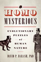 Homo Mysterious by David P. Barash