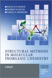 Structural Methods in Molecular Inorganic Chemistry by D. W. H. Rankin