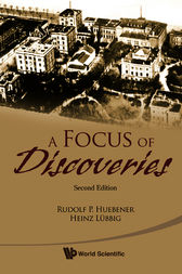 A Focus of Discoveries by Rudolf P. Huebener