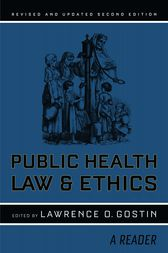 Public Health Law and Ethics by Lawrence O. Gostin