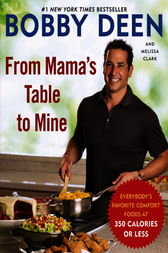 From Mama's Table to Mine by Bobby Deen