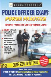 Police Officer Exam: Power Practice by Learning Express Editors