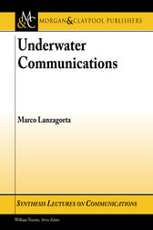 Underwater Communications by Marco Lanzagorta