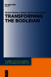 Transforming the Bodleian by Michael Heaney