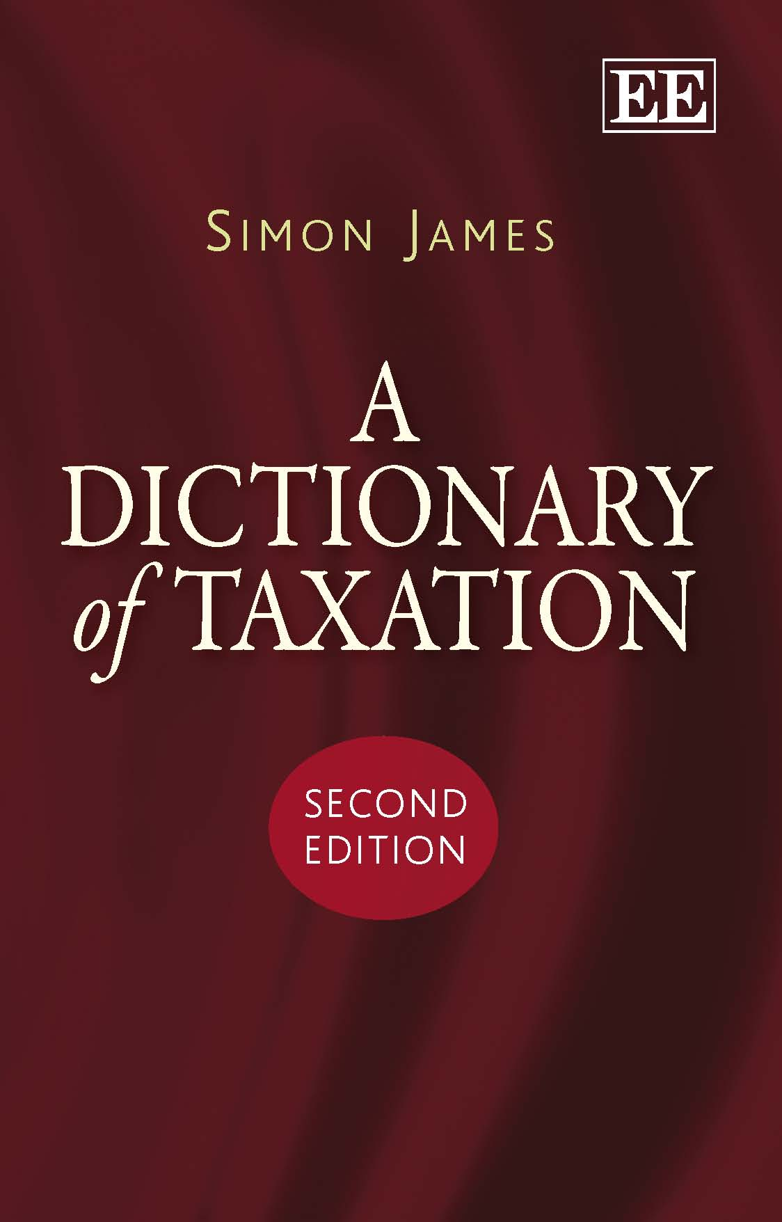 Download Ebook A Dictionary of Taxation (2nd ed.) by Simon R. James Pdf