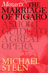 Mozart's Marriage of Figaro by Michael Steen