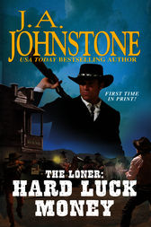 The Loner by J.A. Johnstone