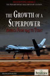 The Growth of a Superpower by Britannica Educational Publishing;  Jeff Wallenfeldt