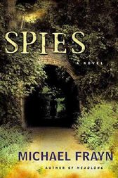 the impact of the style of the storyline in spies a novel by michael frayn Spies summary and analysis or summary of michael frayn's spies thebookbag's reviews tend to be told in a conversational style and include a.