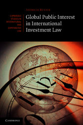 Global Public Interest in International Investment Law by Andreas Kulick