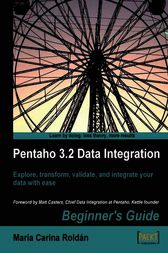 Pentaho 3.2 Data Integration Beginner's Guide by Maria Carina Roldan
