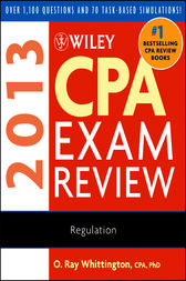 Wiley CPA Exam Review 2013, Regulation by O. Ray Whittington