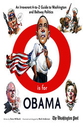O is for Obama by Dana Milbank