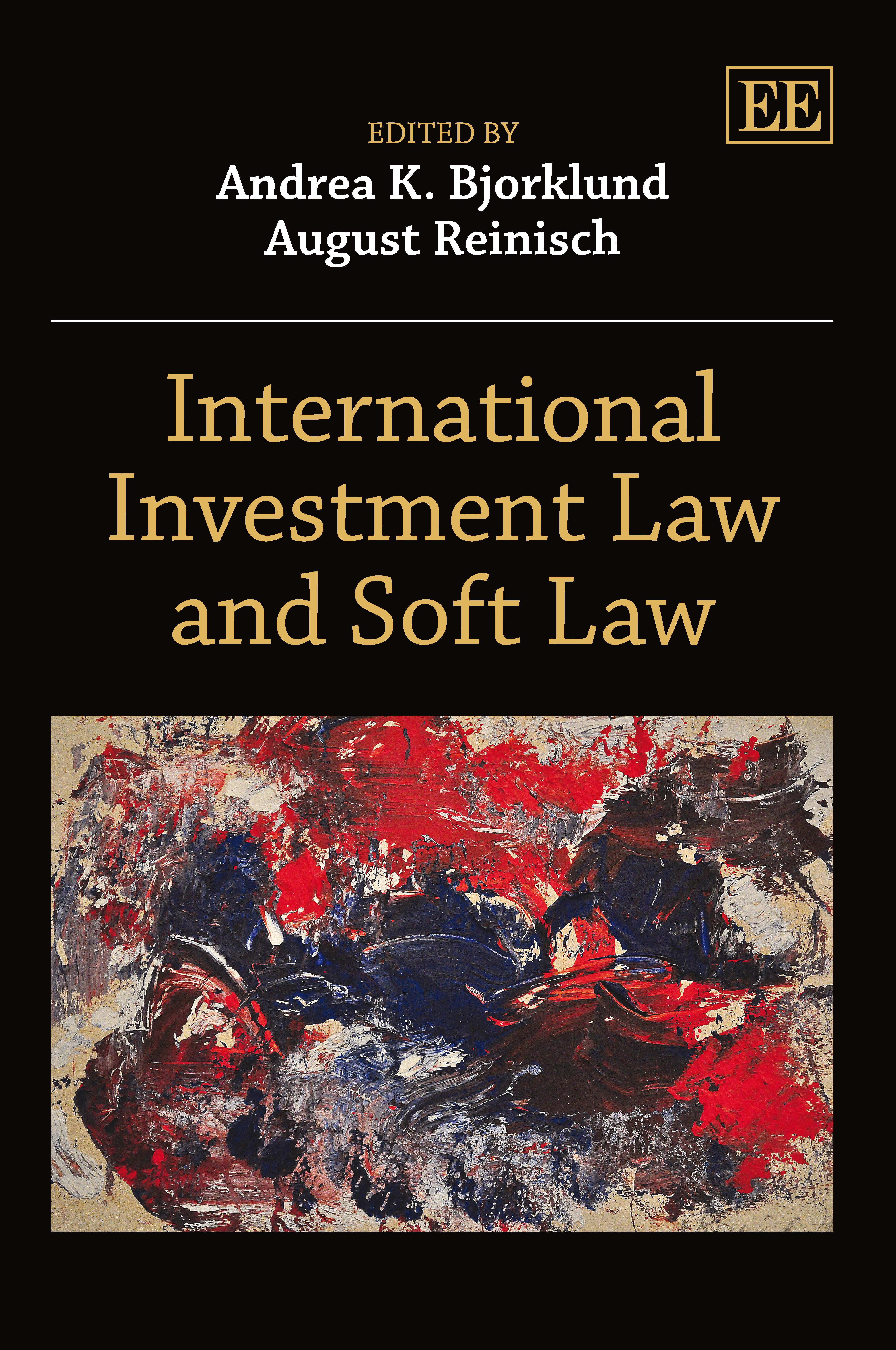 Download Ebook International Investment Law and Soft Law by Andrea K. Bjorklund Pdf