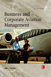 Business and Corporate Aviation Management, Second Edition by John J Sheehan