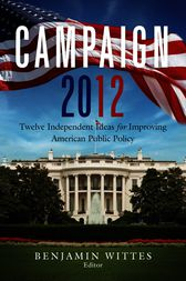 Campaign 2012 by Benjamin Wittes