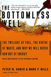 The Bottomless Well by Peter Huber