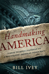 Handmaking America by Bill Ivey
