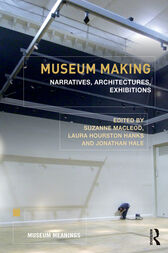 Museum Making by Suzanne Macleod