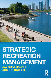 Strategic Recreation Management by Jay Shivers