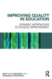 Improving Quality in Education by Bert P.M. Creemers