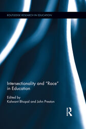 Intersectionality and Race in Education by Kalwant Bhopal