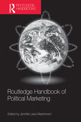 Routledge Handbook of Political Marketing by Jennifer Lees-Marshment