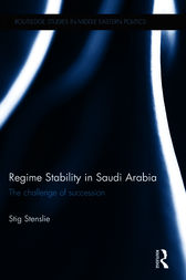 Regime Stability in Saudi Arabia: The Challenge of Succession