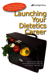 Launching Your Dietetics Career by PhD Bell