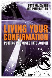Living Your Confirmation by Paul Butler