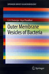 Outer Membrane Vesicles of Bacteria by S.N. Chatterjee