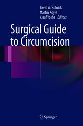 Surgical Guide to Circumcision by David A. Bolnick