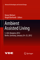 Ambient Assisted Living by Reiner Wichert
