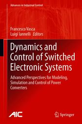 Dynamics and Control of Switched Electronic Systems by Francesco Vasca