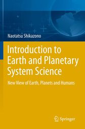 Introduction to Earth and Planetary System Science by Naotatsu Shikazono