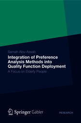 Integration of Preference Analysis Methods into QFD for Elderly People by Samah Abu-Assab