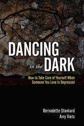 Dancing in the Dark by Bernadette Stankard
