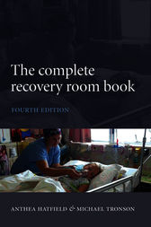 The Complete Recovery Room Book By Anthea Hatfield