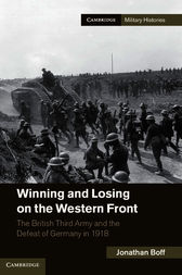 Winning and Losing on the Western Front by Jonathan Boff