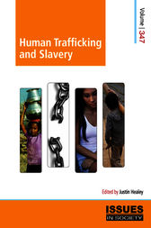 Human Trafficking and Slavery by Justin Healey