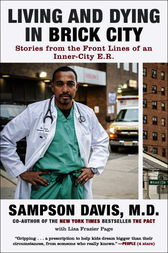 Living and Dying in Brick City by Sampson Davis