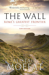 The Wall by Alistair Moffat