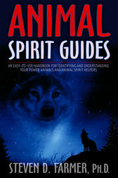Animal Spirit Guides by Steven Farmer