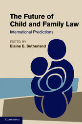 The Future of Child and Family Law by Elaine E. Sutherland