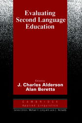 Evaluating Second Language Education by J. Charles Alderson