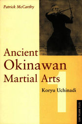 Ancient Okinawan Martial Arts by Christian Galan
