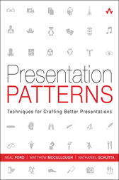 Presentation Patterns by Neal Ford