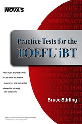 Practice Tests for the TOEFL iBT by Bruce Stirling