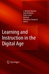Learning and Instruction in the Digital Age by J. Michael Spector